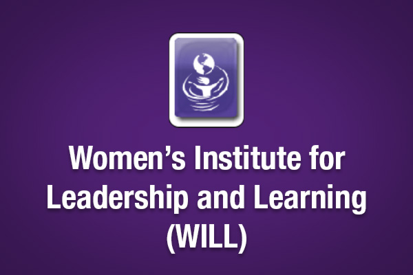 WOMEN'S INSTITUTE OF LEADERSHIP & LEARNING - WILL