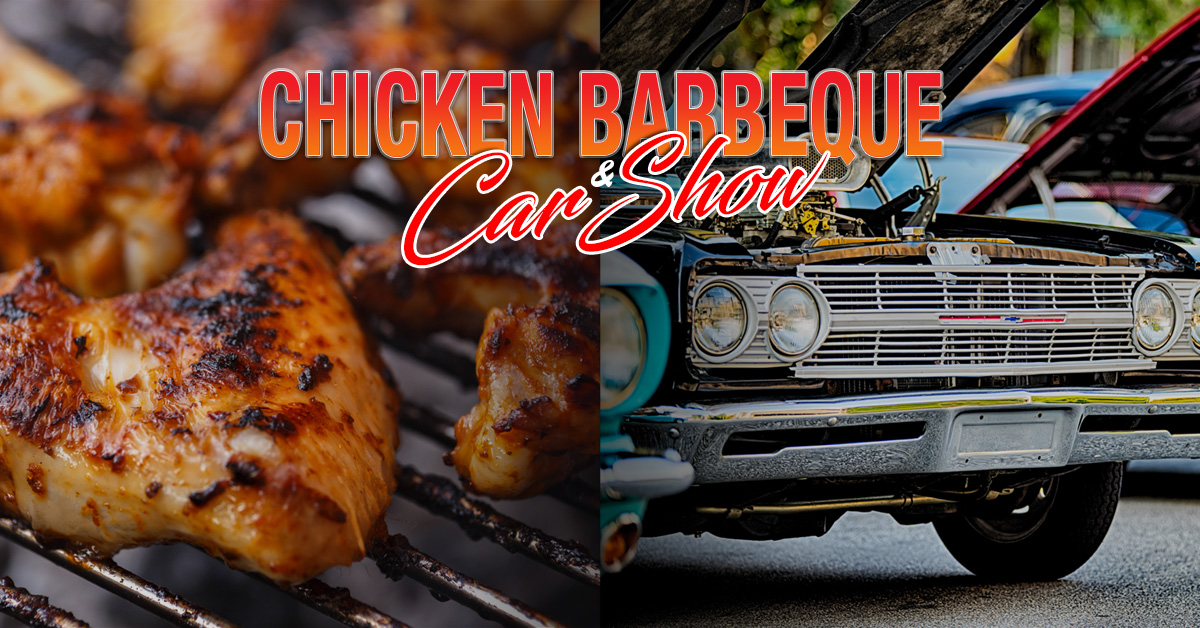 Chicken Barbeque and Car Show - Thursday, August 19th - Carbeque